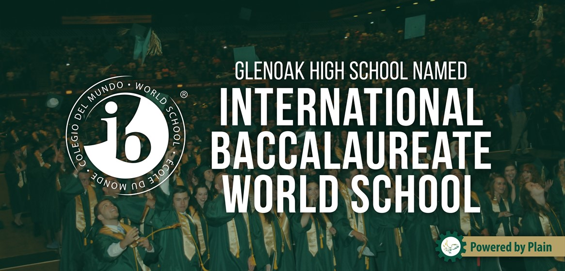 GlenOak High School has been approved as an International Baccalaureate World School!